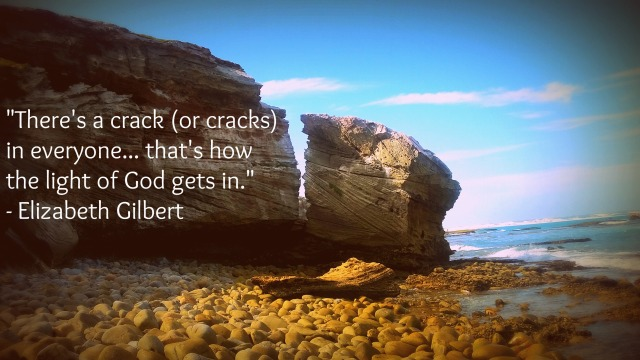 Elizabeth Gilbert quote cracks